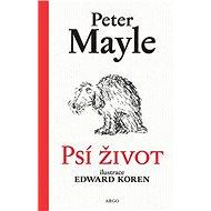 Psí život - Peter Mayle