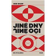 Jiné dny, jiné oči - Elektronická kniha