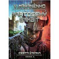 Kartosský gambit - Vasilij Mahaněnko