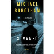 Štvanec - Michael Robotham