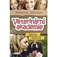 Veterinární akademie – Škola začíná - Rebecca Johnson