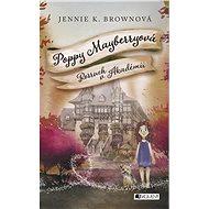 Poppy Mayberryová 2 - Rozruch v Akadémii (SK) - Elektronická kniha