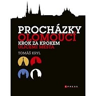 Procházky Olomoucí - Tomáš Kryl