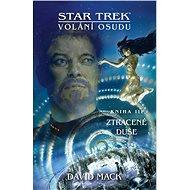 Star Trek: Volání osudu - Ztracené duše - Elektronická kniha