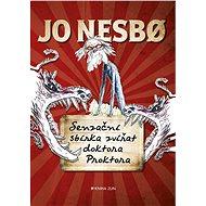 Senzační sbírka zvířat doktora Proktora - Jo Nesbo