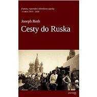 Cesty do Ruska - Elektronická kniha