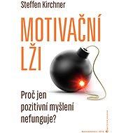 Motivační lži - Steffen Kirchner