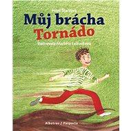 Můj brácha Tornádo - Elektronická kniha