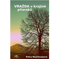 Vražda v krajině přízraků - Elektronická kniha