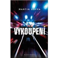 Vykoupení - Martin Goffa