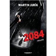 2084 (SK) - Martin Jurík