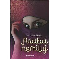 Araba nemiluj (SK) - Elektronická kniha