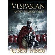 Vespasián: Padlý římský orel - Elektronická kniha