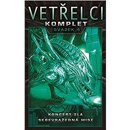 Vetřelci - komplet - svazek 4 - Elektronická kniha