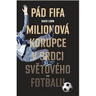 Pád FIFA - David Conn