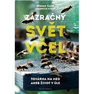 Zázračný svět včel - Elektronická kniha