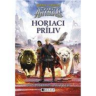 Spirit Animals: Súmrak strážcov 4 - Horiaci príliv - Brandon Mull