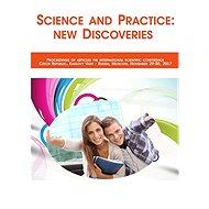 Science and Practice: new Discoveries - vědecký sborník