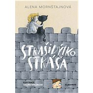 Strašidýlko Stráša - Alena Mornštajnová
