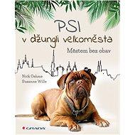 Psi v džungli velkoměsta - Elektronická kniha