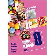 Doba jedová 9 - Cukr - Elektronická kniha