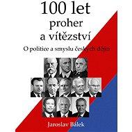 100 let proher a vítězství - Elektronická kniha