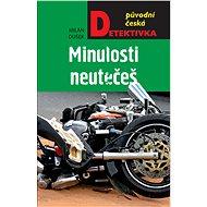 Minulosti neutečeš - Elektronická kniha
