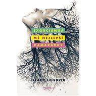 Exorcismus mé nejlepší kamarádky - Elektronická kniha