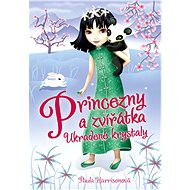 Princezny a zvířátka: Ukradené krystaly - Elektronická kniha