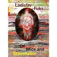 Of Mice and Mooshaber - Elektronická kniha