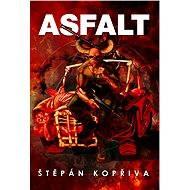 Asfalt - E-book