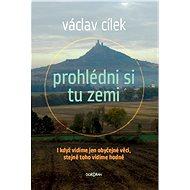 Prohlédni si tu zemi - E-book