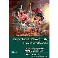 Pinocchiova dobrodružství A1/A2 - Elektronická kniha