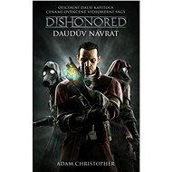 Dishonored - Daudův návrat - Elektronická kniha
