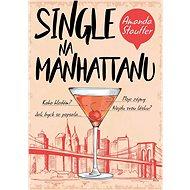 Single na Manhattanu - Elektronická kniha
