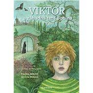 Viktor a záhadná teta Bobina - Elektronická kniha