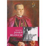 Josef Hlouch / Pastýř a homiletik - Elektronická kniha