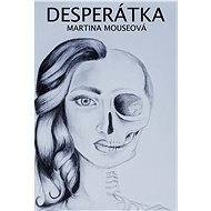 Desperátka - Elektronická kniha