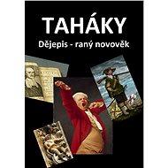 Taháky - Dějepis - raný novověk - Elektronická kniha