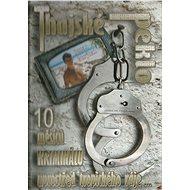 Thajské peklo: 10 měsíců v kriminálu uprostřed Tropického ráje - elektronická kniha - Elektronická kniha