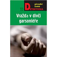 Vražda v dívčí garsoniéře - Elektronická kniha