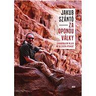Za oponou války - Jakub Szántó, 260 stran