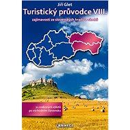Turistický průvodce VIII. - Elektronická kniha ze série Turistický průvodce, Jiří Glet