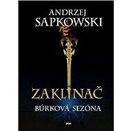 Zaklínač Búrková sezóna (SK) - Elektronická kniha