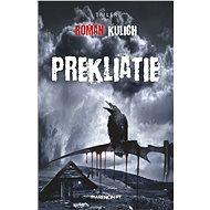 Prekliatie - Elektronická kniha