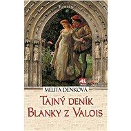 Tajný deník Blanky z Valois - Elektronická kniha