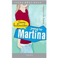 Jmenuji se Martina - Elektronická kniha