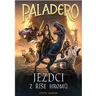 Paladero: Jezdci z říše hromů - Elektronická kniha