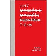 Jiný TGM - Elektronická kniha