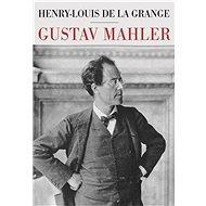 Gustav Mahler - Elektronická kniha